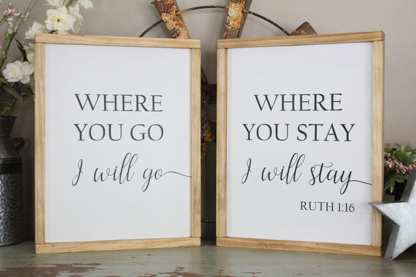 where you go I will go Ruth sign Crafty Mama Gifts