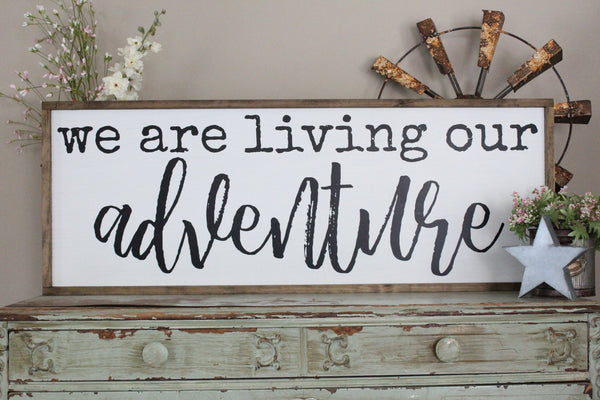 we are living our adventure Crafty Mama Gifts