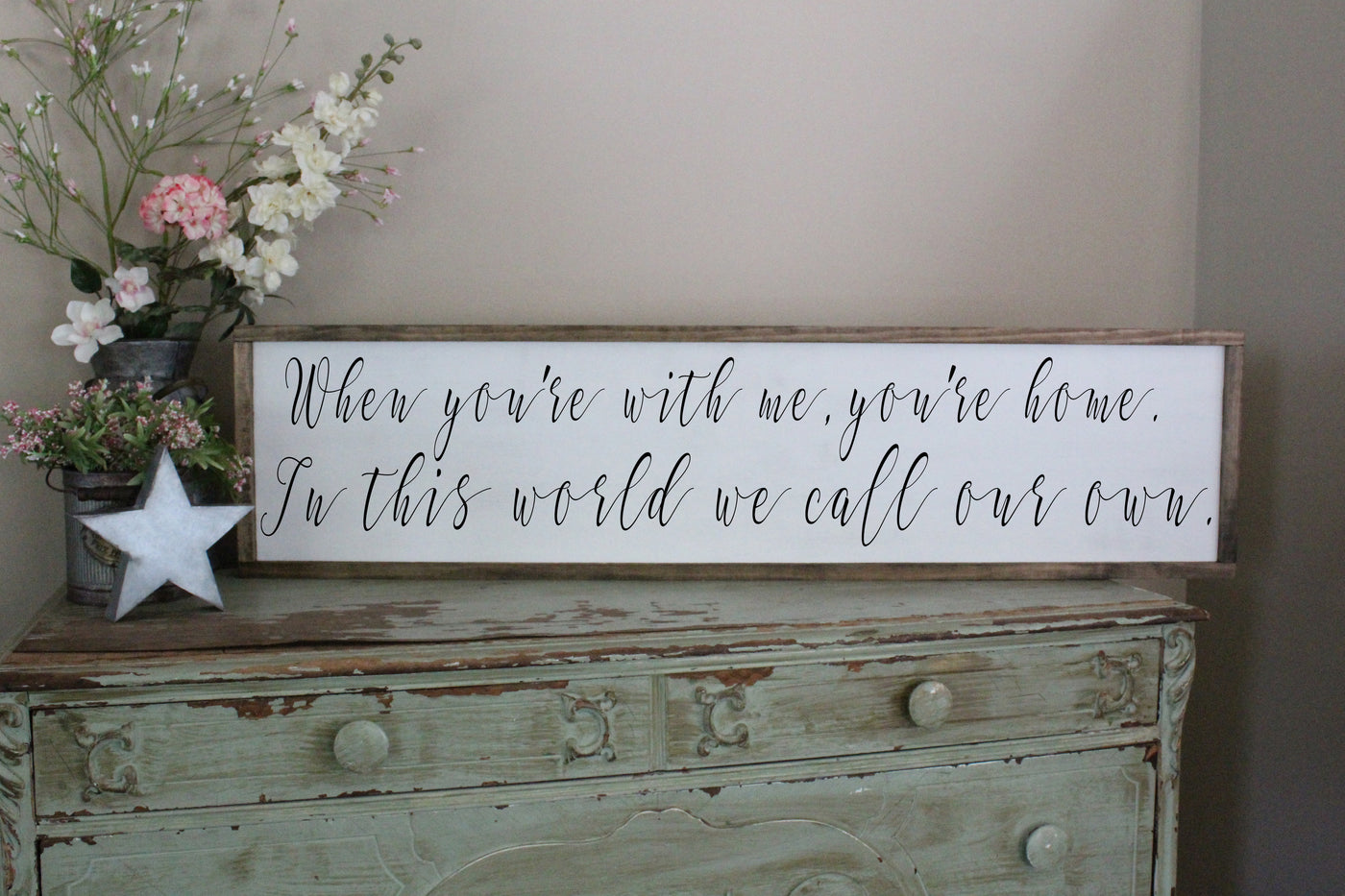 when you're with me you're home Crafty Mama Gifts