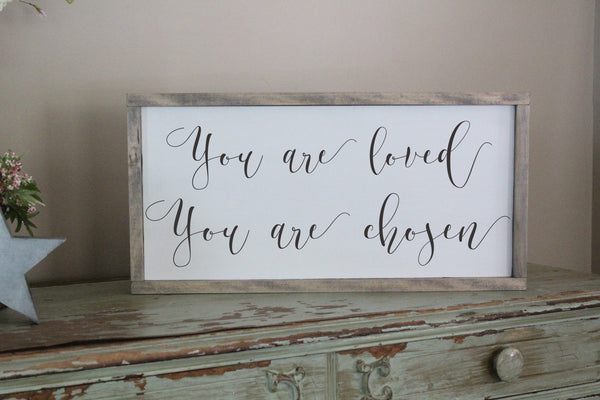 You Are Loved You Are Chosen Crafty Mama Gifts
