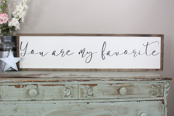 you are my favorite Crafty Mama Gifts