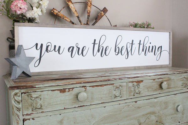 you are the best thing Crafty Mama Gifts