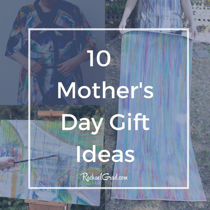 10 Great Mother's Day Gift Ideas