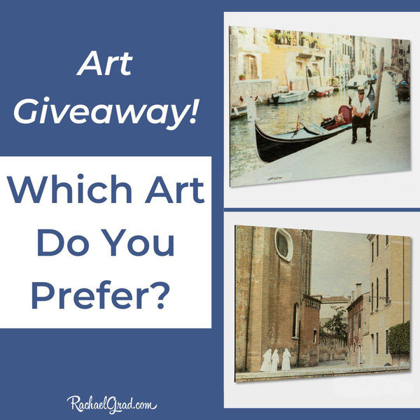 Art Giveaway: Which Venice, Italy Artwork Do You Prefer?