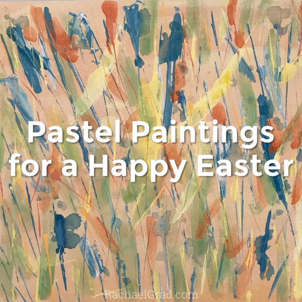 Pastel Paintings For A Happy Easter
