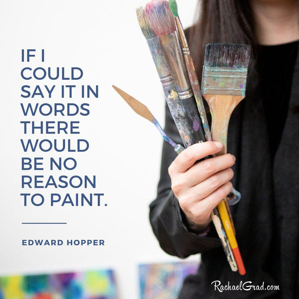 """If I could say it in words there would be no reason to paint"" Edward Hopper Quote"