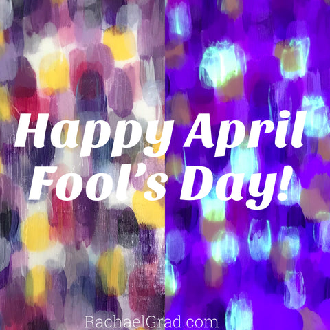 happy april fools day glow in the dark art by artist rachael grad