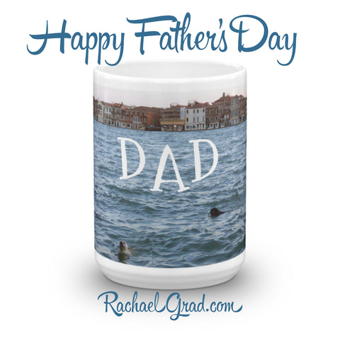Happy Father's Day! New Gift Mugs for Dads by artist Rachael Grad Art