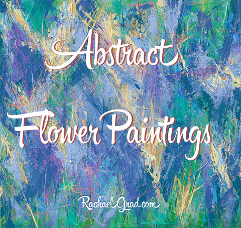 Abstract Flower Original Paintings by artist Rachael Grad colorful art