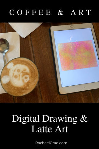 Coffee Art & Digital Drawing by Artist Rachael Grad