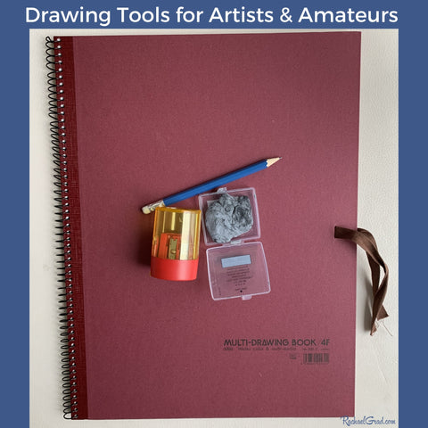 Drawing Tools for Artists & Amateurs by Toronto Artist Rachael Grad