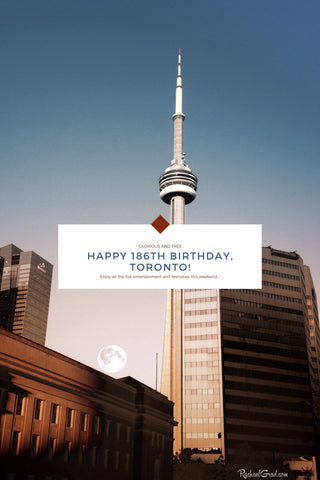 Enjoy the 186th Birthday Celebrations in the City of Toronto from Artist Rachael Grad