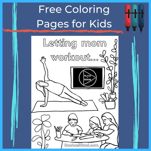 """Letting Mom Workout"" free coloring page for kids by Artist Rachael Grad"