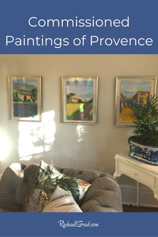 commissioned paintings of Provence France by Toronto Artist Rachael Grad