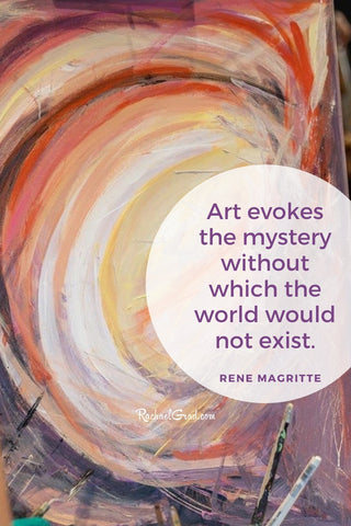 Art evokes the mystery without which the world would not exist Magritte quote