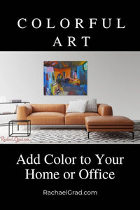 Colorful Art: Add Color to Your Home or Office by Artist Rachael Grad