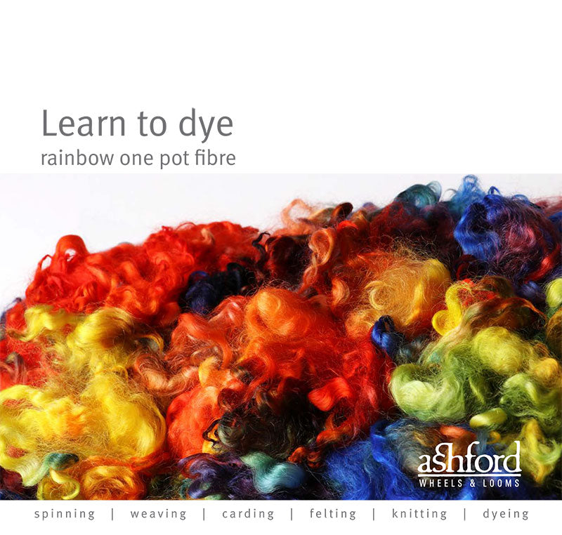 Learn To Dye Rainbow One Pot Dyeing Fibre - Digital PDF