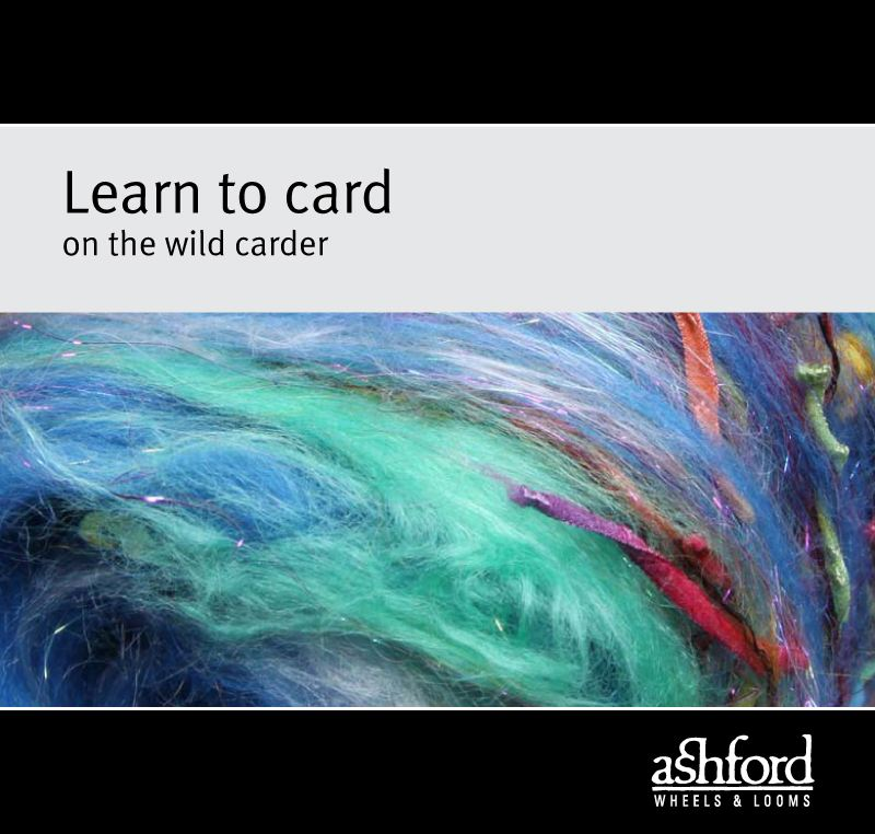 Learn to card on the Wild Drum Carder - Digital PDF
