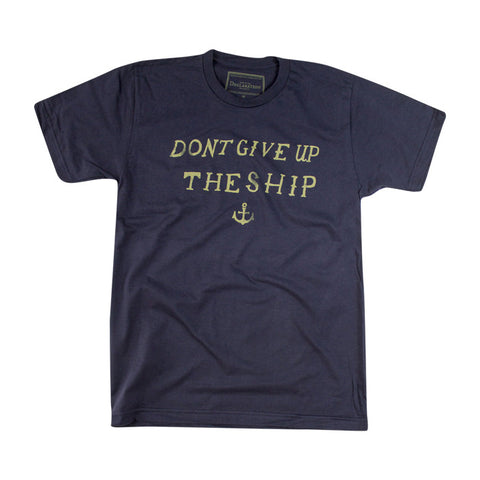 Don't Give Up The Ship Tee in Navy