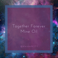 Together Forever Mine Oil