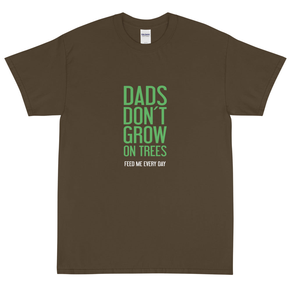 Dads don't grow on trees!