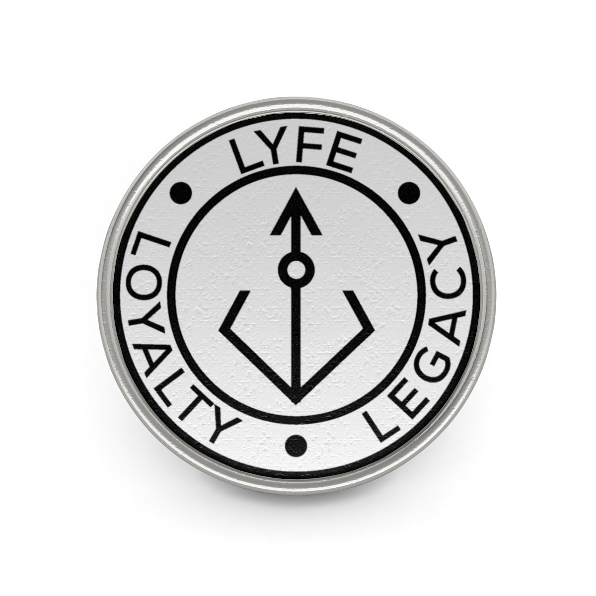 Loyalty Lyfe Legacy Metal Pin