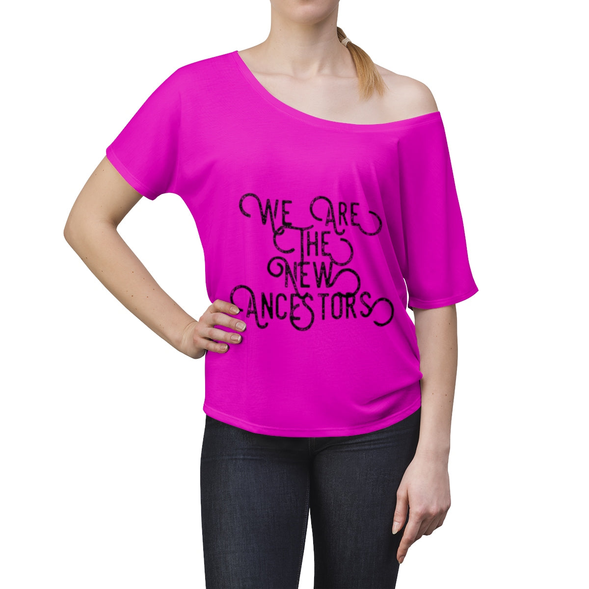 Women's We Are the New Ancestors Slouchy top