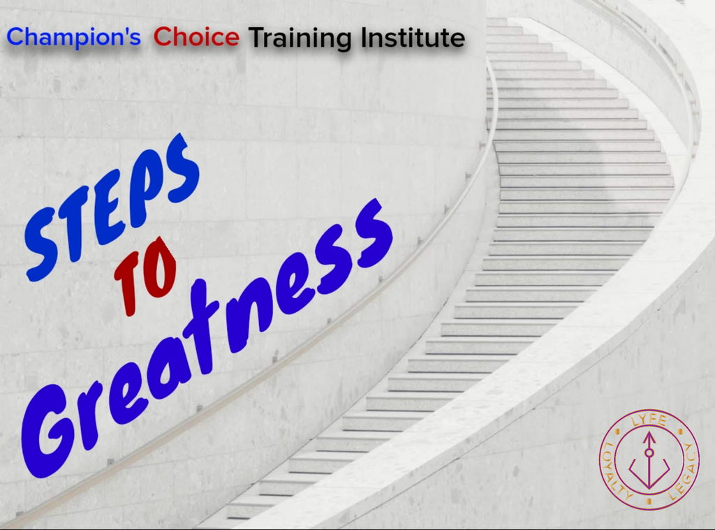 Steps to Greatness Module and Assesments
