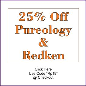 "Redken & Pureology Sale 25% Off Entire Lines Use Code ""Rp19"" @ Checkout. Sale is good through February 14th."