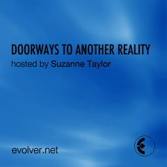 Doorways to Another Reality: Peering into Inner and Outer Mysteries Archive