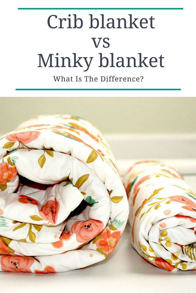 Crib blanket vs minky blanket