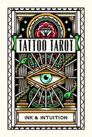 Tattoo Tarot : Ink & Intuition - Eldertree Apothecary