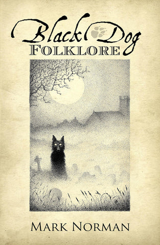 Black Dog Folklore - Paperback - Eldertree Apothecary