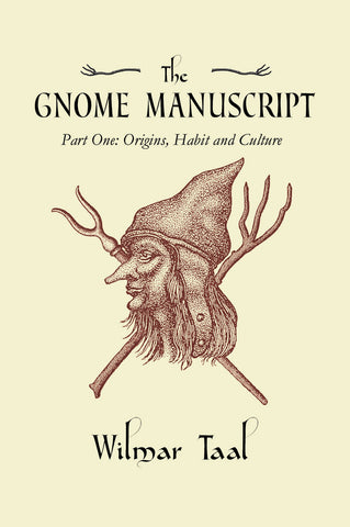 The Gnome Manuscript - Paperback - Eldertree Apothecary