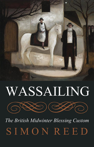 Wassailing - Paperback - Eldertree Apothecary