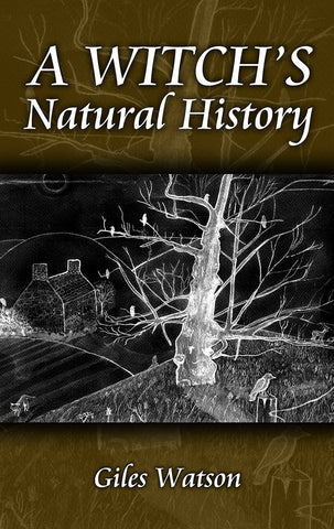 A Witches Natural History - Paperback - Eldertree Apothecary