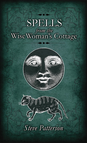 Spells from the Wise Woman's Cottage - Paperback - Eldertree Apothecary