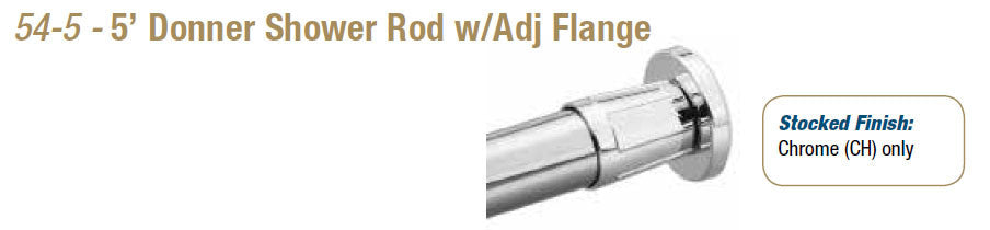 54-5 - 5' Donner Shower Rod w/Adj Flange - Doors and Specialties Co.