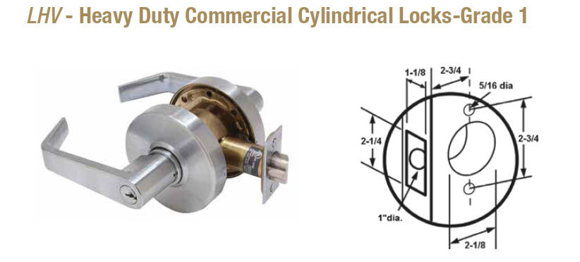 LHV Heavy Duty Commercial Cylindrical Locks Grade 1 - Doors and Specialties Co.