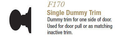 F170 Single Dummy Trim ( Champagne ) - Doors and Specialties Co.