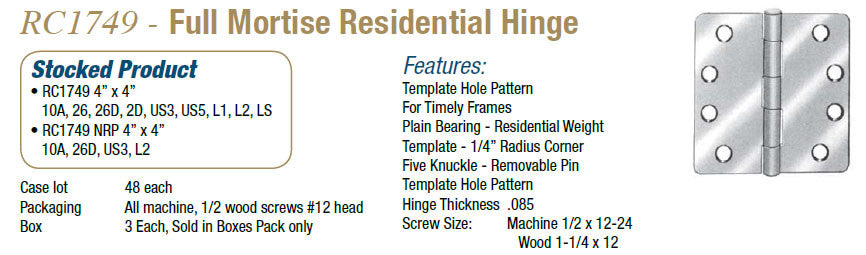 RC1749 Full Mortise Residential Hinge - Doors and Specialties Co.