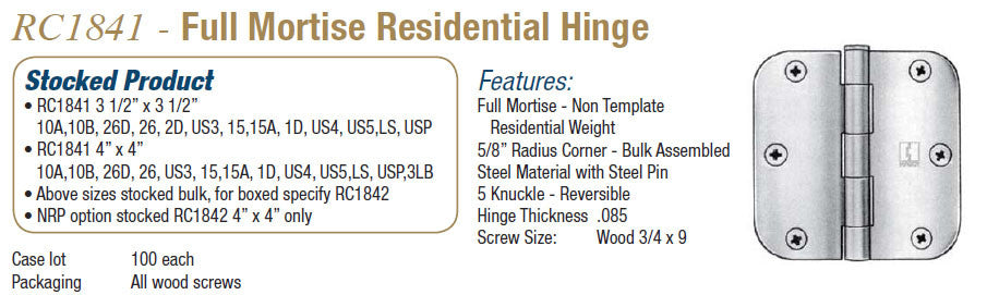 RC1841 Full Mortise Residential Hinge - Doors and Specialties Co.