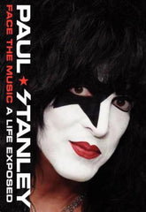 "2014 PAUL STANLEY PERSONALLY AUTOGRAPHED (BLACK SHARPIE) 2014 ""FACE THE MUSIC A LIFE EXPOSED"" AUTOBIOGRAPHICAL BOOK! COMPLETE! MINT!"