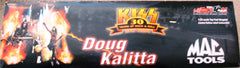 "2002 Action Motorsports ""DOUG KALITTA MAC TOOLS/KISS 30th ANNIVERSARY TOP FUEL DRAGSTER"" Racing Collectable Car! MINT!"