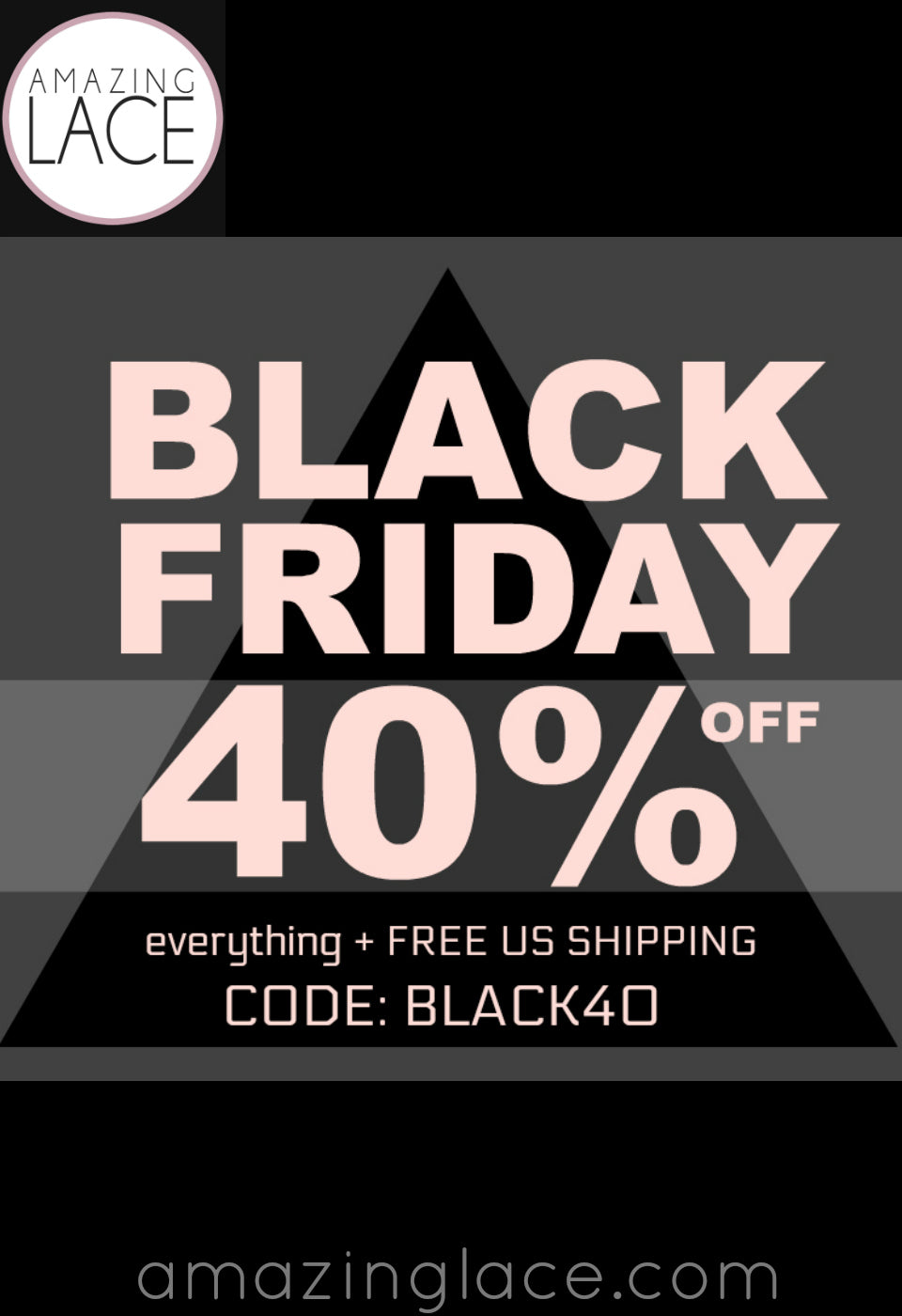 Amazing Lace BLACK FRIDAY 2017