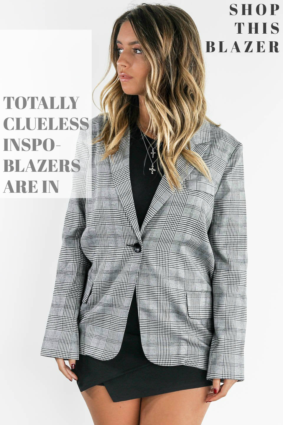 TOTALLY CLUELESS - The Blazer Trend!