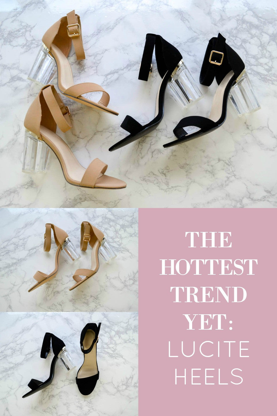 The Hottest Trend Yet: Lucite Heels
