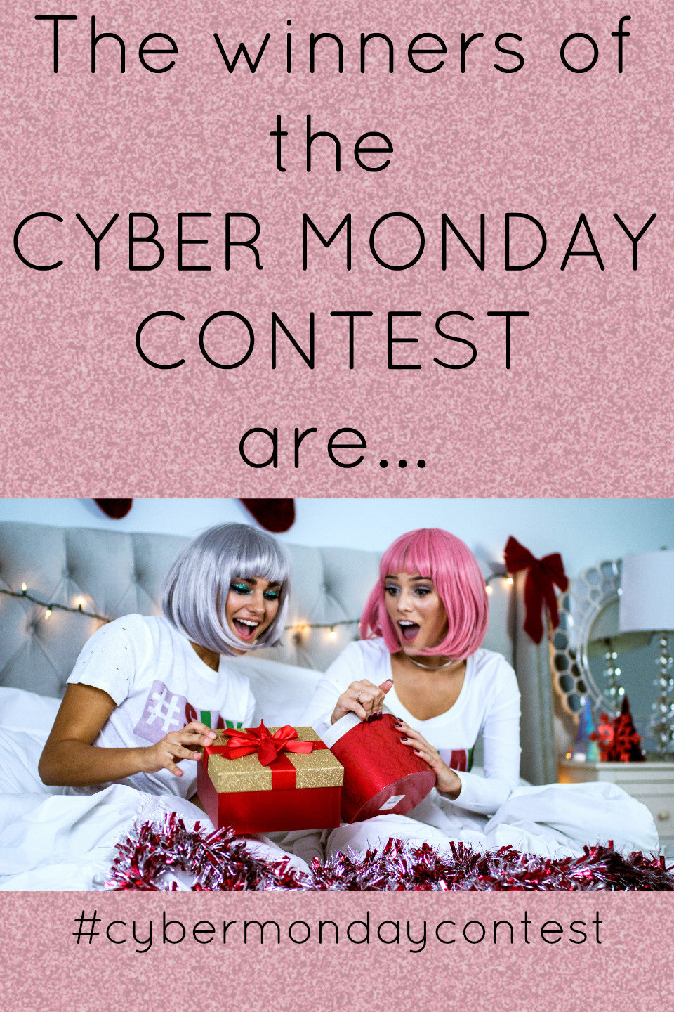 $500 Cyber Monday Contest Winners!!!