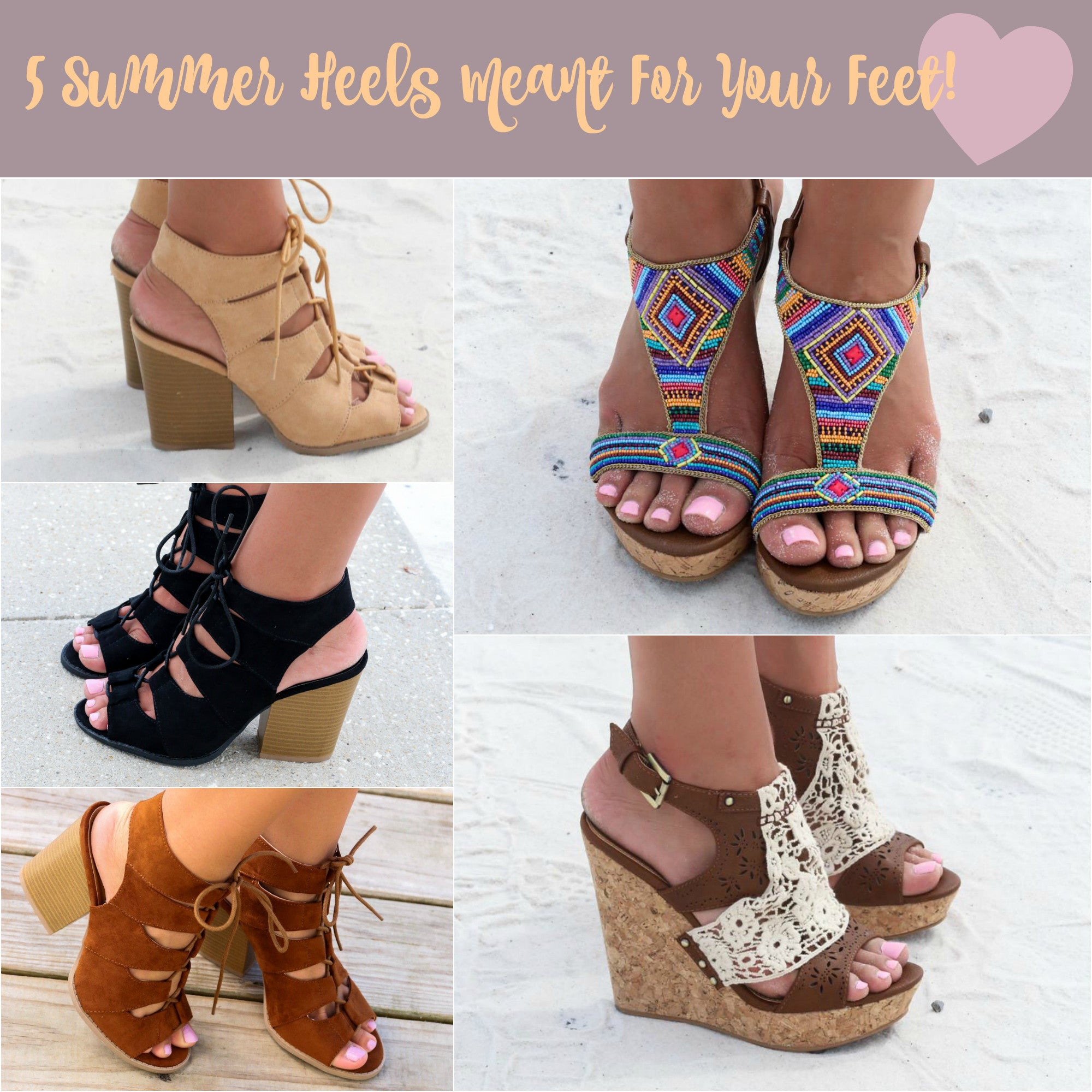 5 Summer Heels Meant For Your Feet!