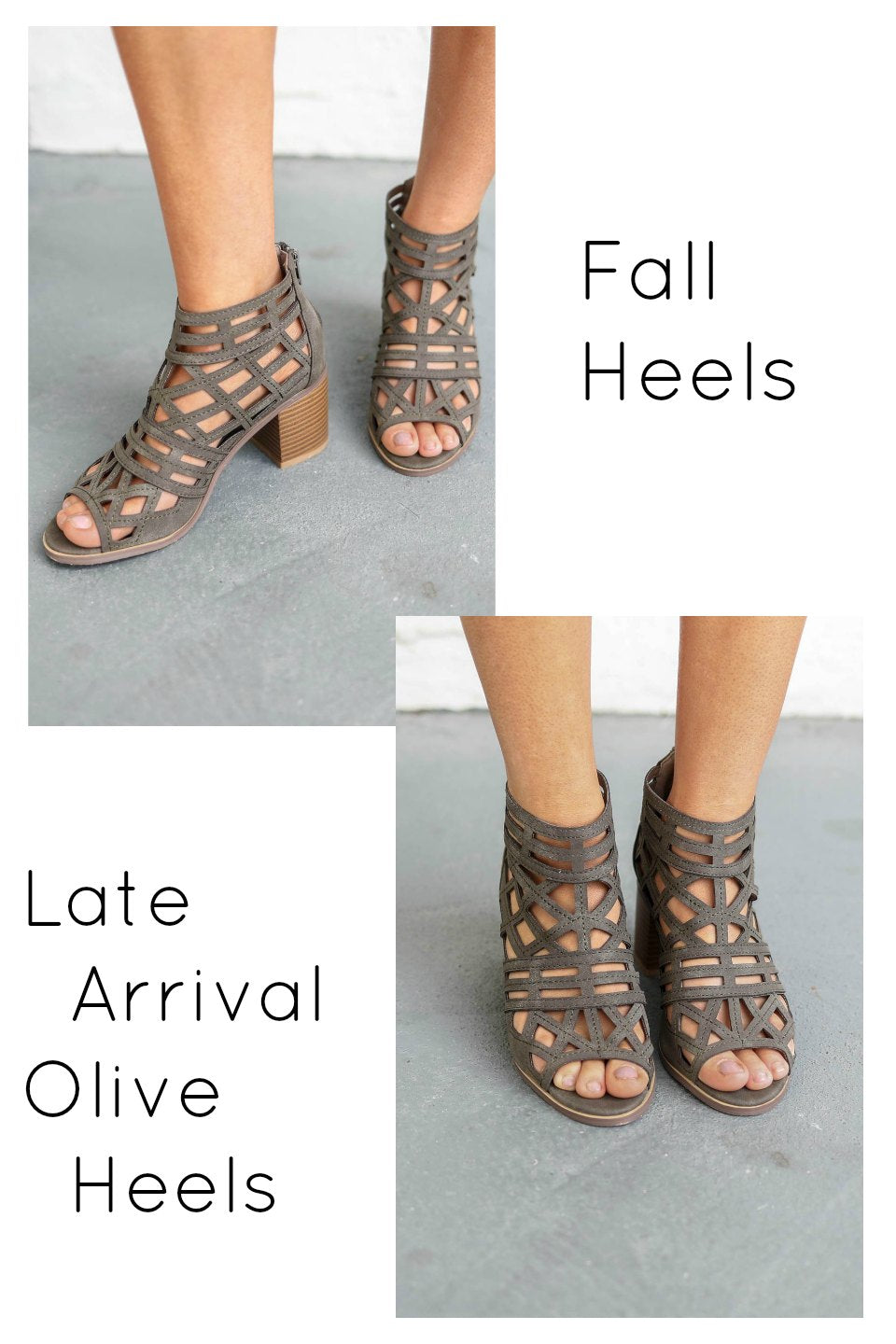 Late Arrival Olive Heels